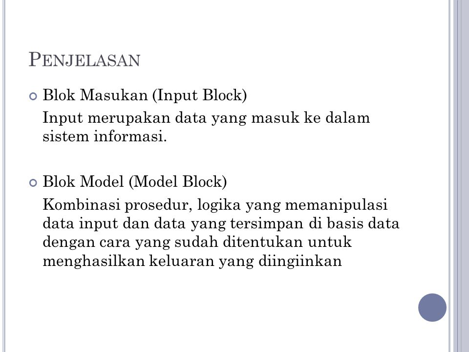 Penjelasan Blok Masukan (Input Block)