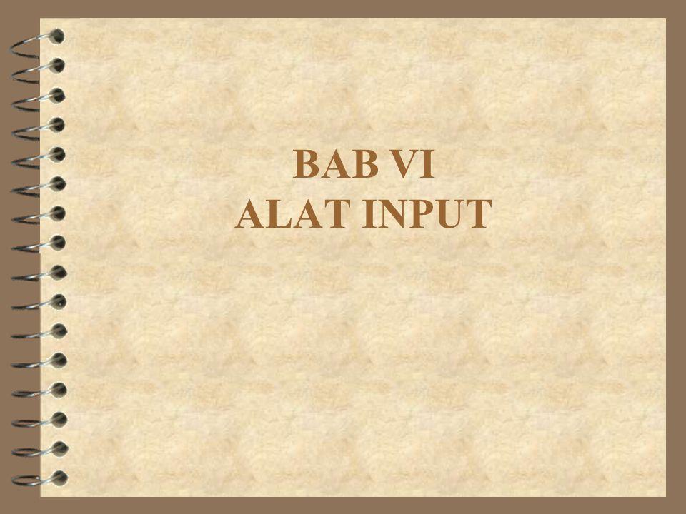 BAB VI ALAT INPUT