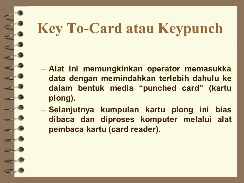 Key To-Card atau Keypunch