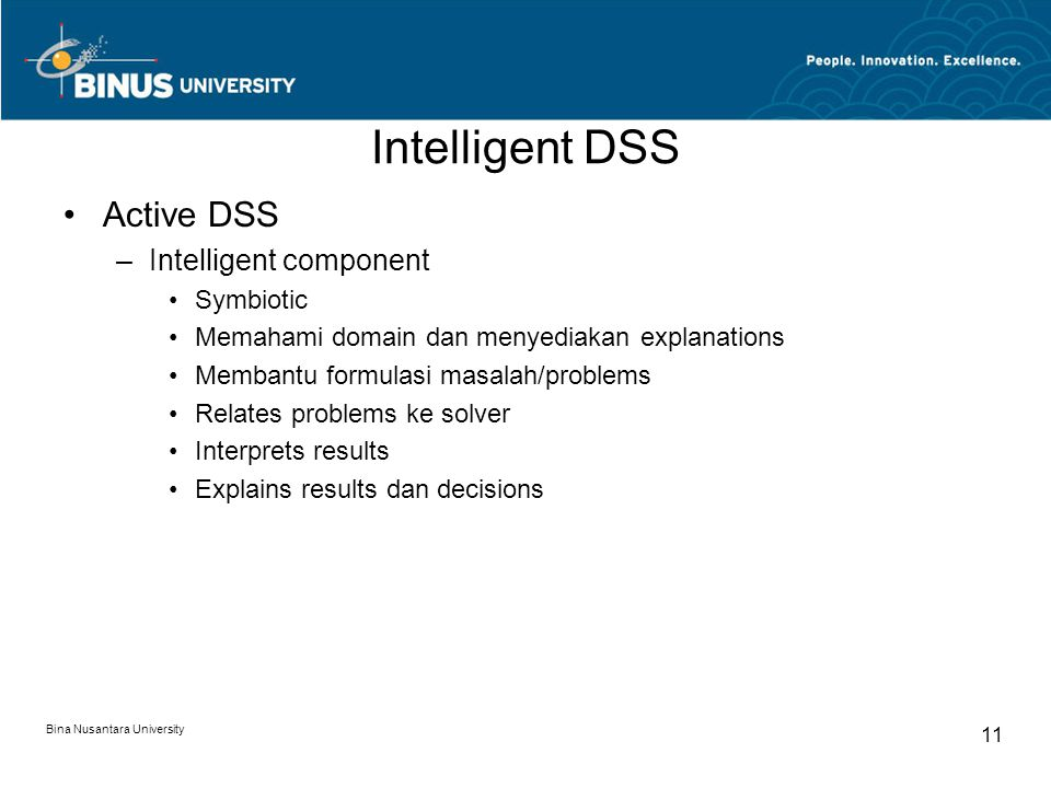 Intelligent DSS Active DSS Intelligent component Symbiotic