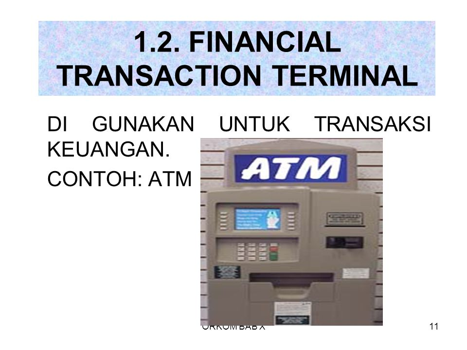 1.2. FINANCIAL TRANSACTION TERMINAL