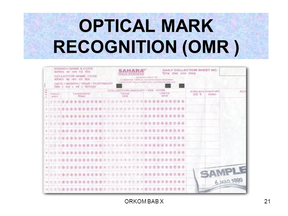 OPTICAL MARK RECOGNITION (OMR )