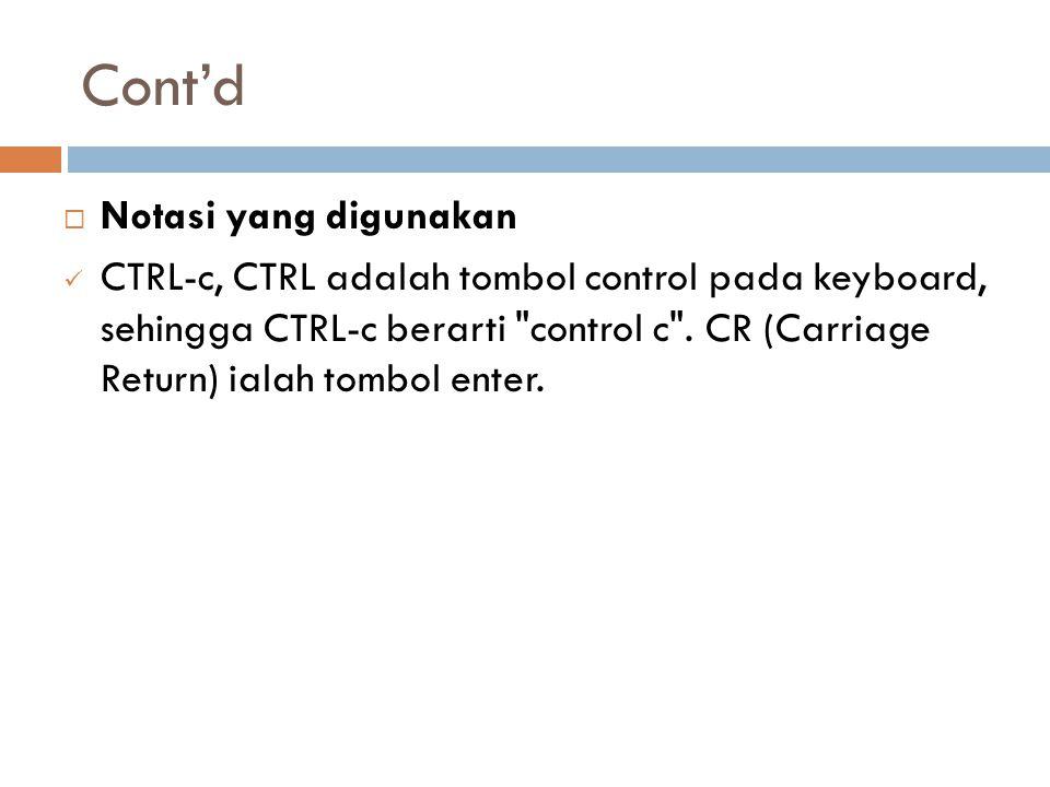 Cont'd Notasi yang digunakan