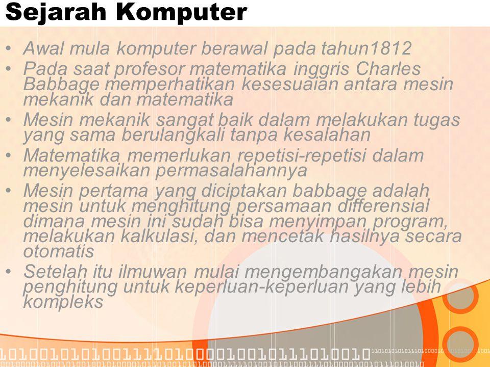 Sejarah Komputer Awal mula komputer berawal pada tahun1812