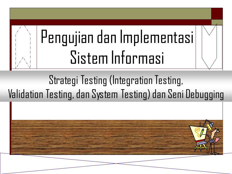Pengujian dan Implementasi Sistem Informasi
