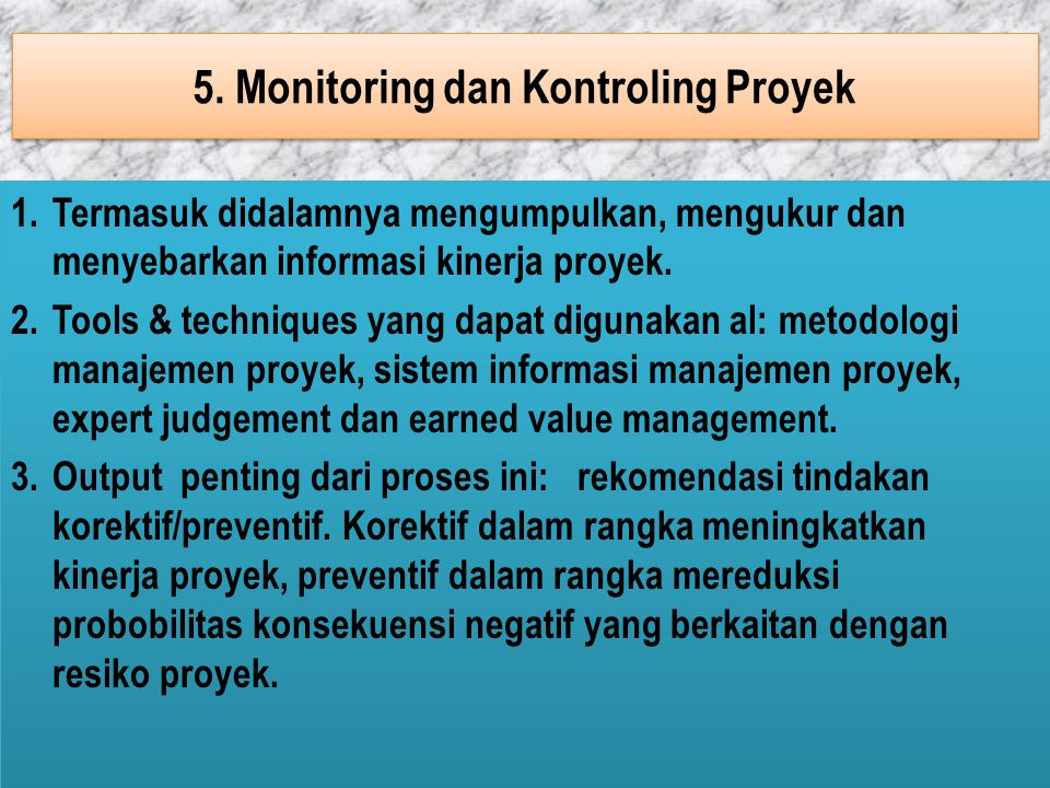 5. Monitoring dan Kontroling Proyek