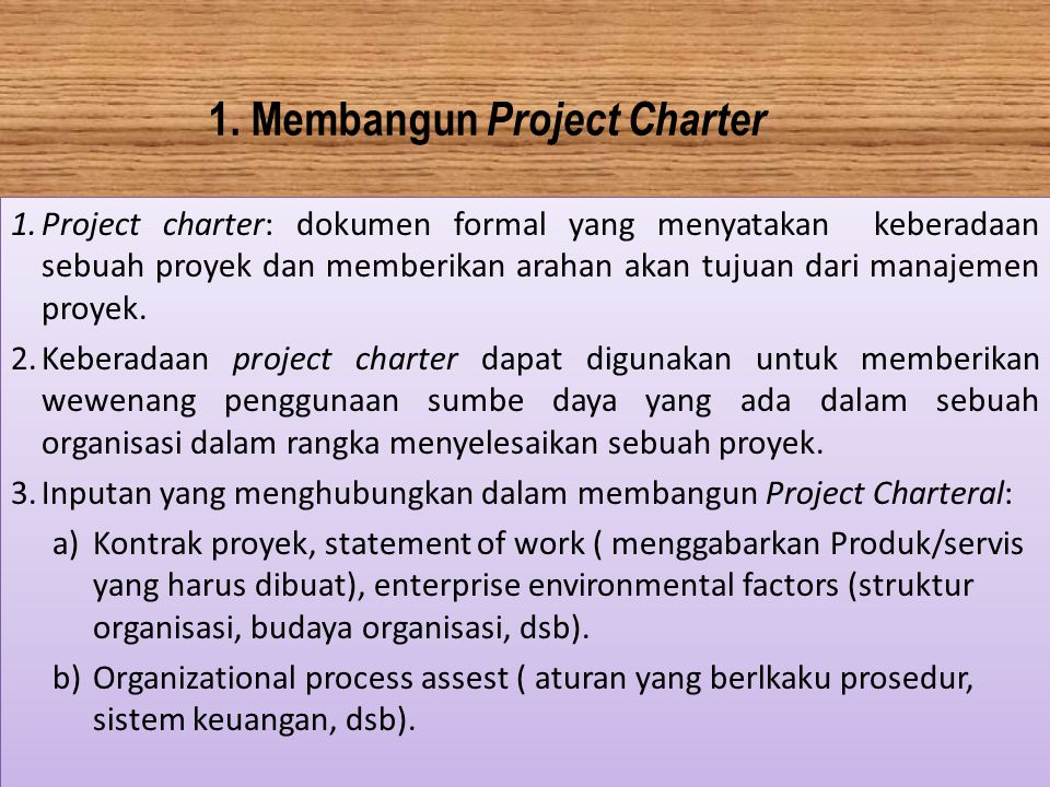 1. Membangun Project Charter