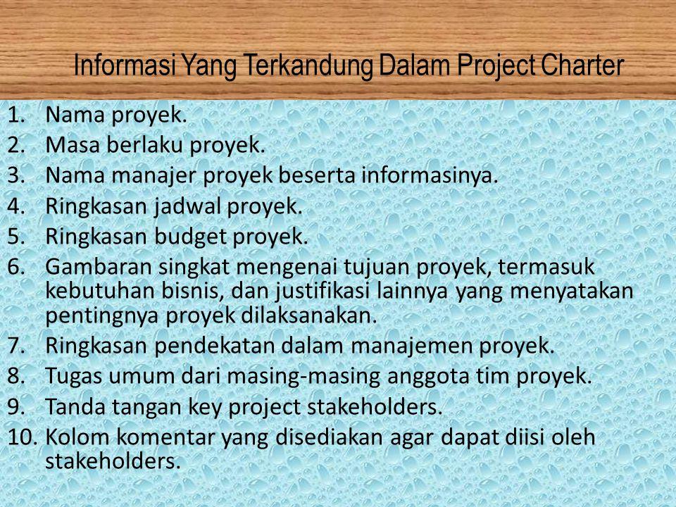 Informasi Yang Terkandung Dalam Project Charter