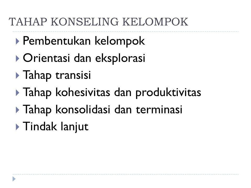 TAHAP KONSELING KELOMPOK