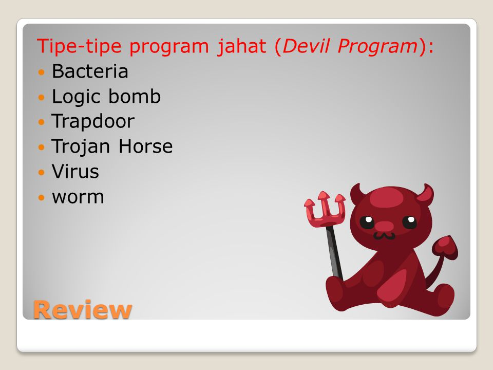 Review Tipe-tipe program jahat (Devil Program): Bacteria Logic bomb