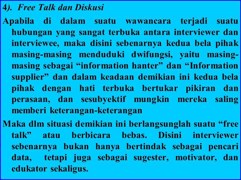 4). Free Talk dan Diskusi