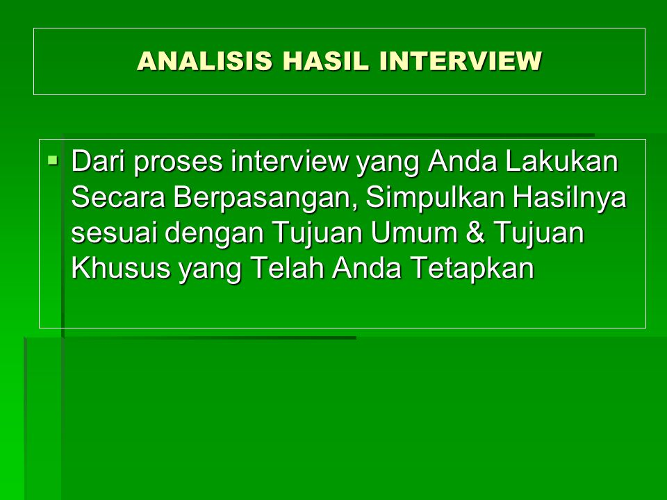ANALISIS HASIL INTERVIEW
