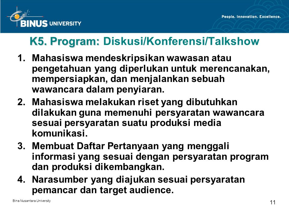K5. Program: Diskusi/Konferensi/Talkshow