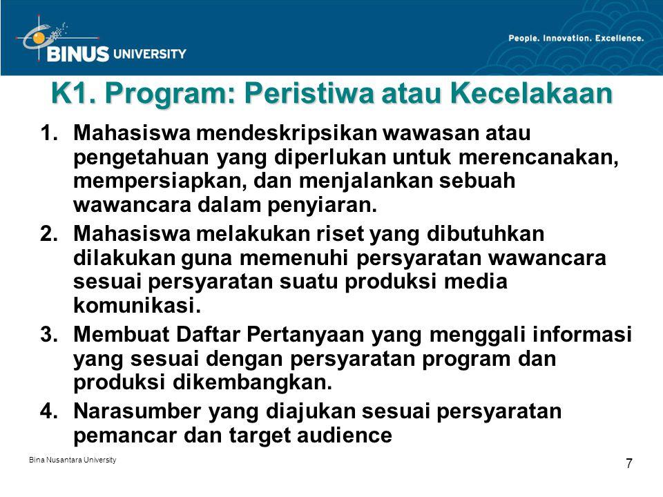 K1. Program: Peristiwa atau Kecelakaan