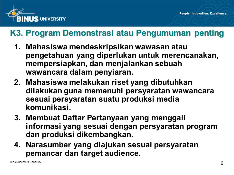 K3. Program Demonstrasi atau Pengumuman penting