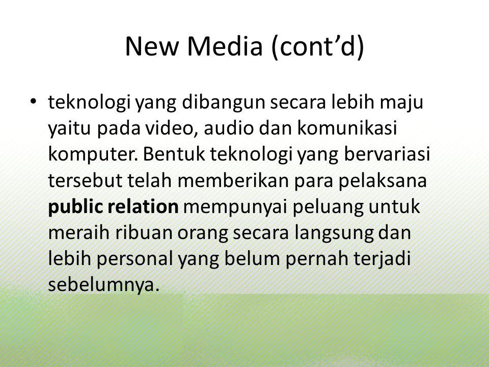 New Media (cont'd)