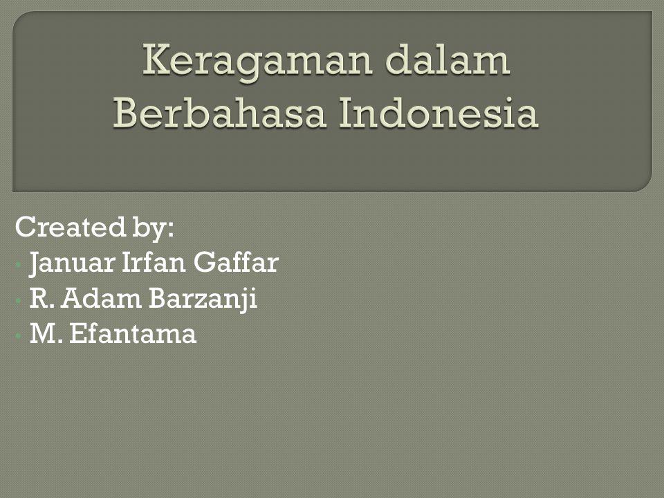 Keragaman dalam Berbahasa Indonesia