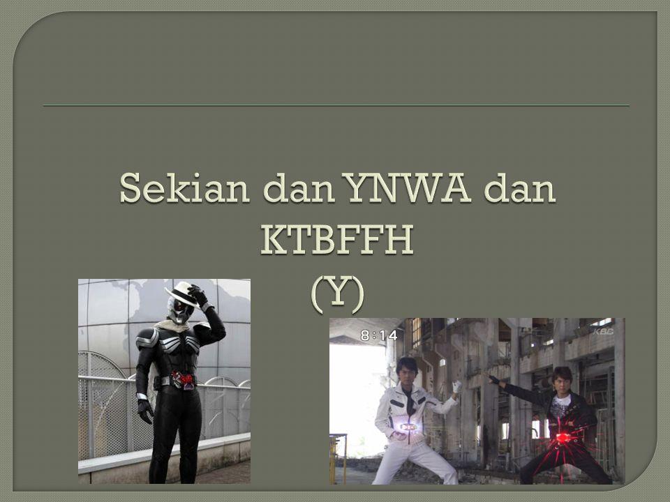 Sekian dan YNWA dan KTBFFH (Y)