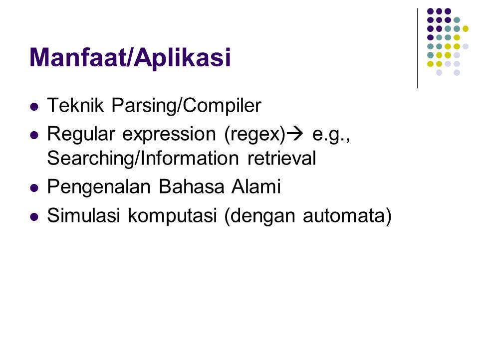 Manfaat/Aplikasi Teknik Parsing/Compiler