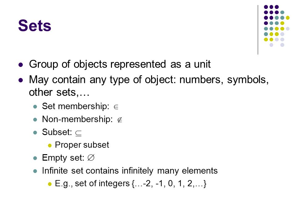 Sets Group of objects represented as a unit