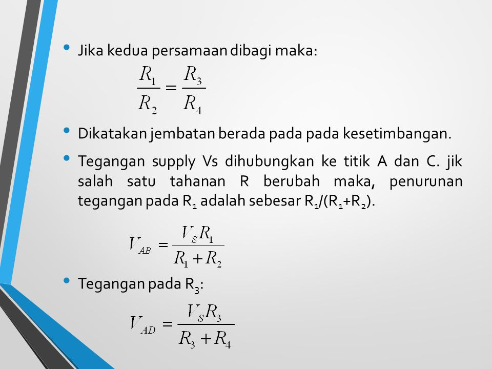 Jika kedua persamaan dibagi maka: