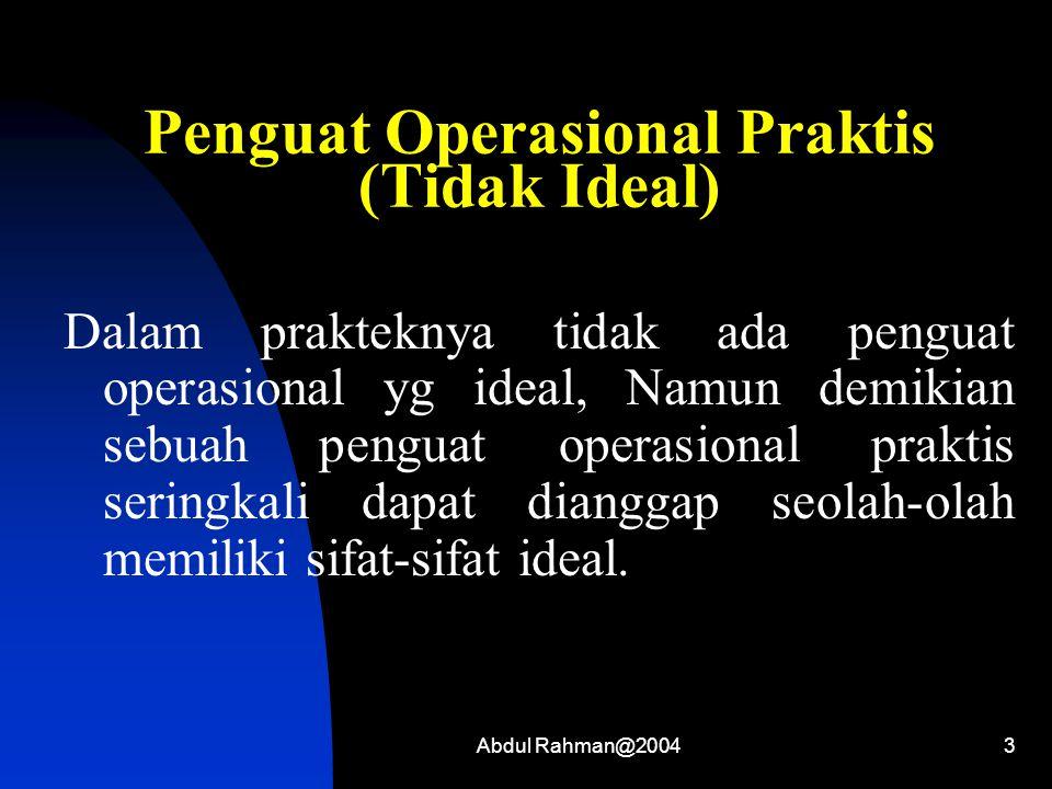 Penguat Operasional Praktis (Tidak Ideal)