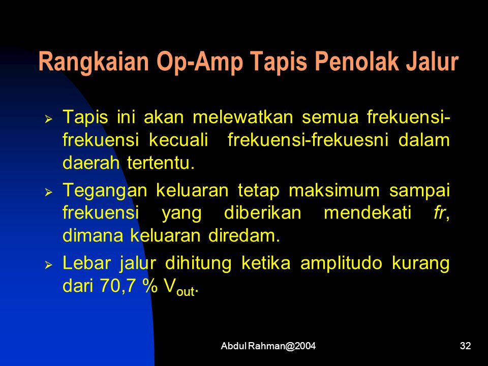 Rangkaian Op-Amp Tapis Penolak Jalur