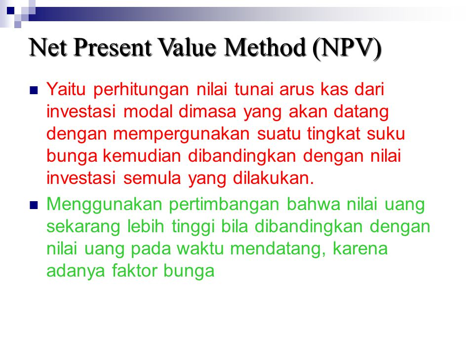 Net Present Value Method (NPV)