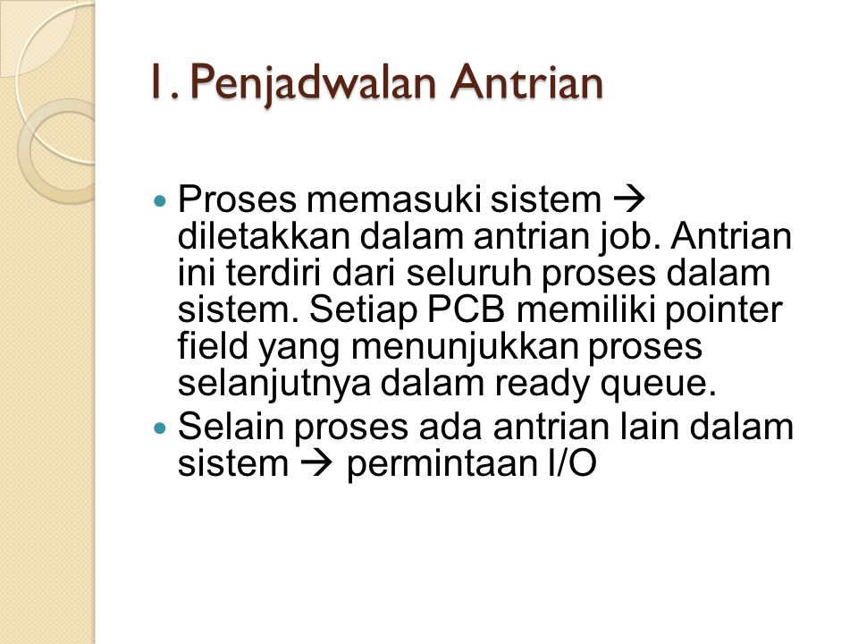 1. Penjadwalan Antrian