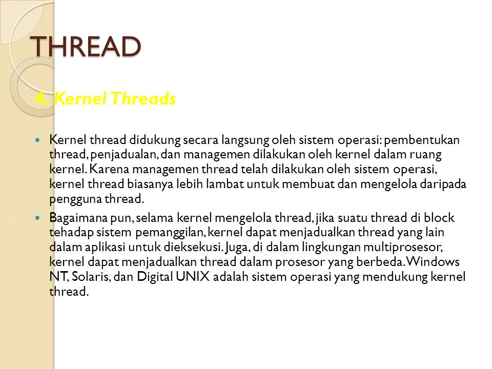 THREAD 4. Kernel Threads.