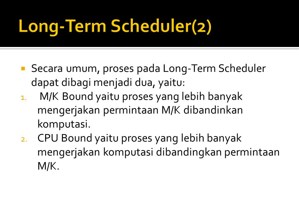 Long-Term Scheduler(2)