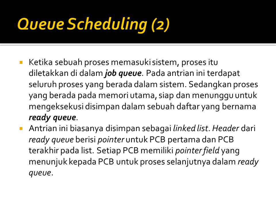 Queue Scheduling (2)