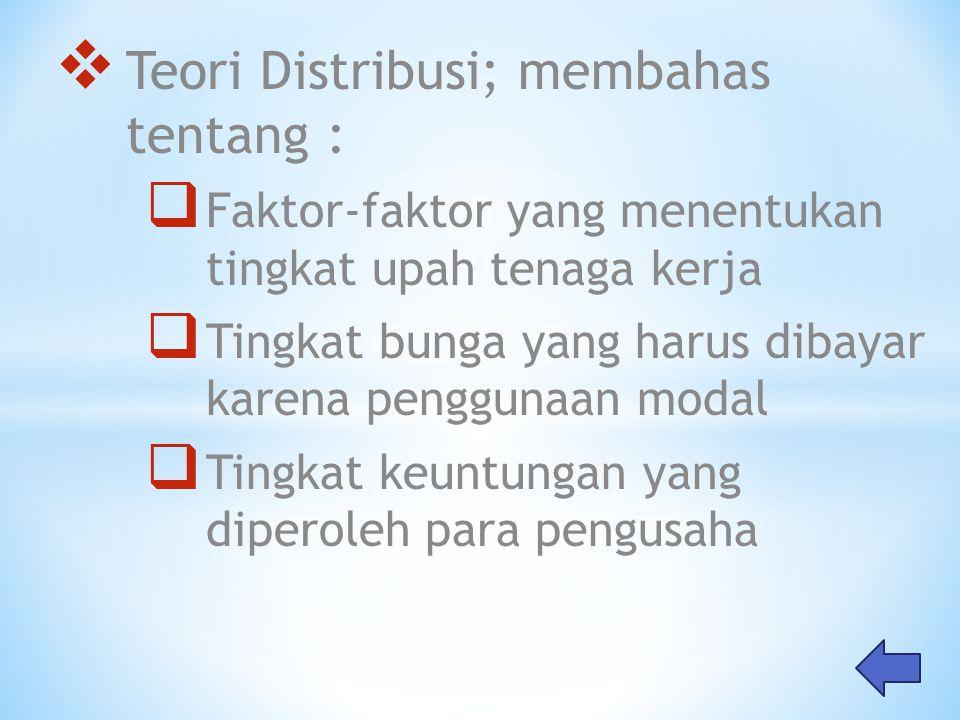Teori Distribusi; membahas tentang :