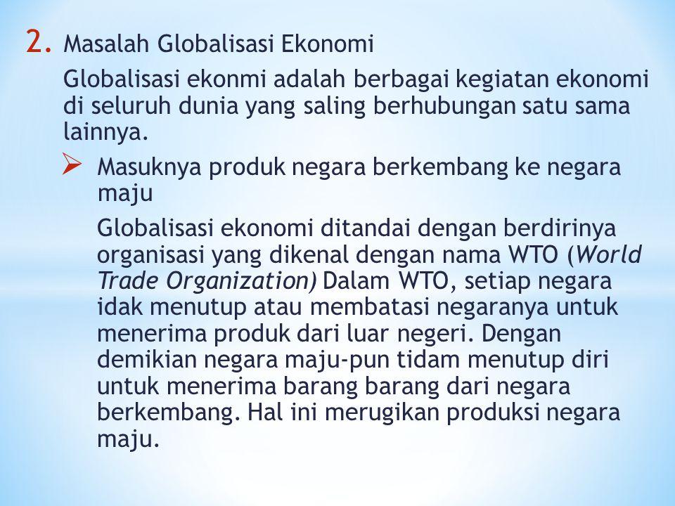 Masalah Globalisasi Ekonomi
