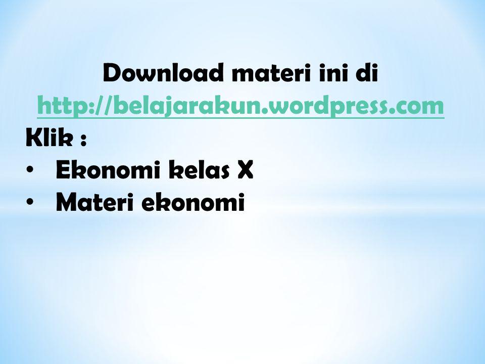 Download materi ini di http://belajarakun.wordpress.com