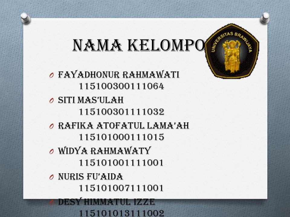 Nama kelompok Fayadhonur Rahmawati 115100300111064