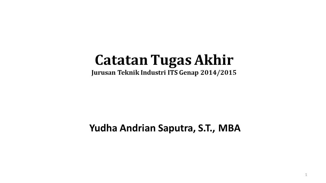 Catatan Tugas Akhir Jurusan Teknik Industri ITS Genap 2014/2015