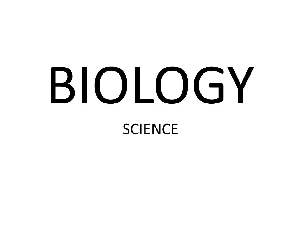 BIOLOGY SCIENCE