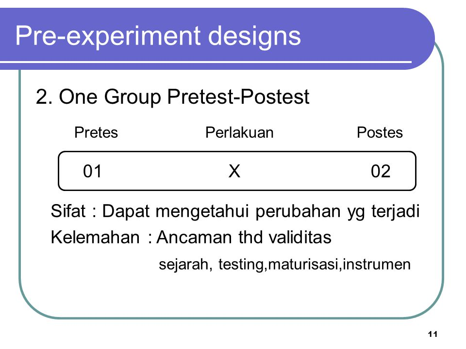 Pre-experiment designs