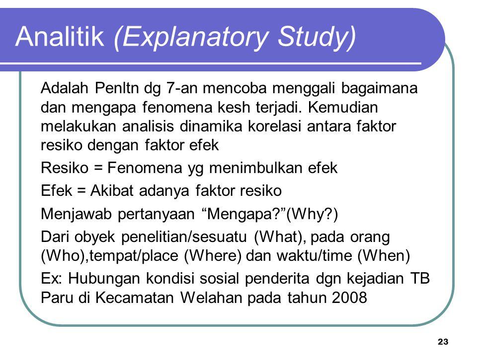 Analitik (Explanatory Study)