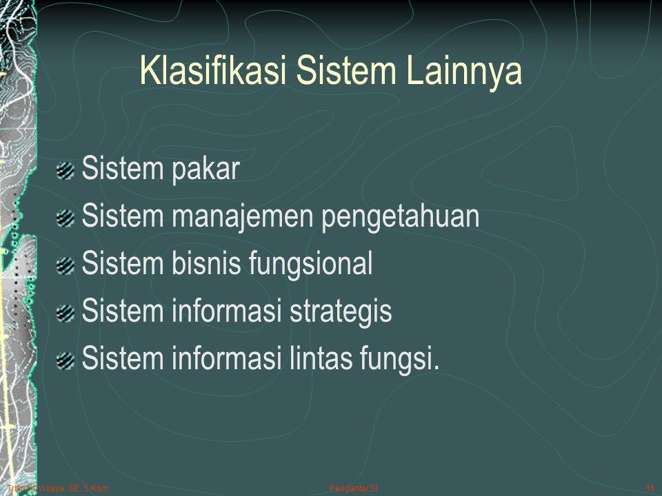 Klasifikasi Sistem Lainnya