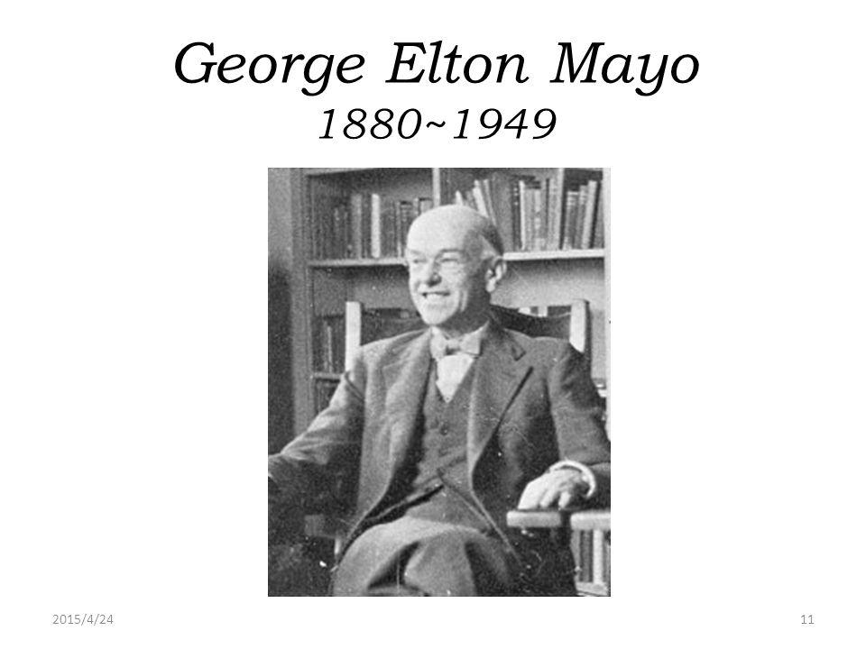 George Elton Mayo 1880~1949 2017/4/14