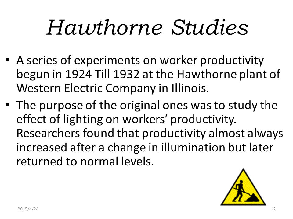 the implication of hawthorne study in The hawthorne group studies revisited: a defense of theory y implication therefore bank-wiring room study: 1.