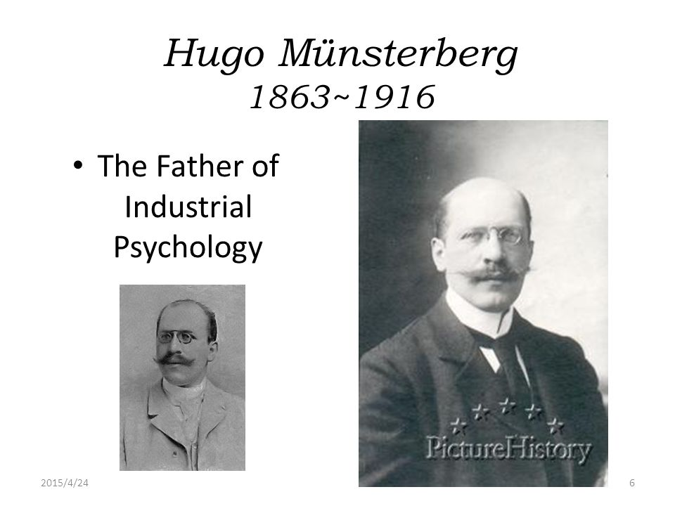 The Father of Industrial Psychology