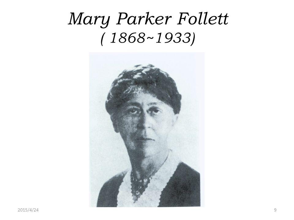 Mary Parker Follett ( 1868~1933)