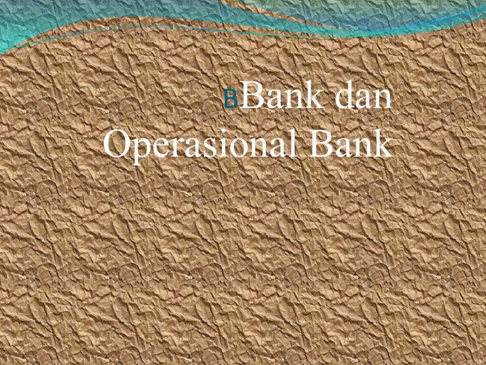 BBank dan Operasional Bank