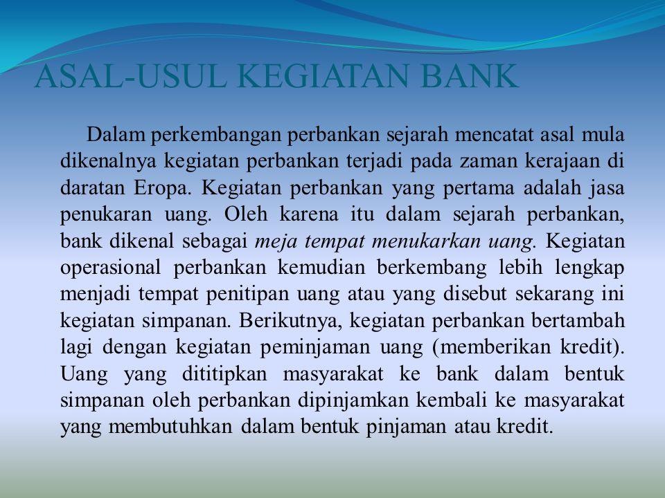 ASAL-USUL KEGIATAN BANK