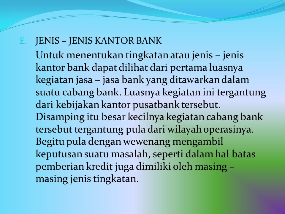 JENIS – JENIS KANTOR BANK