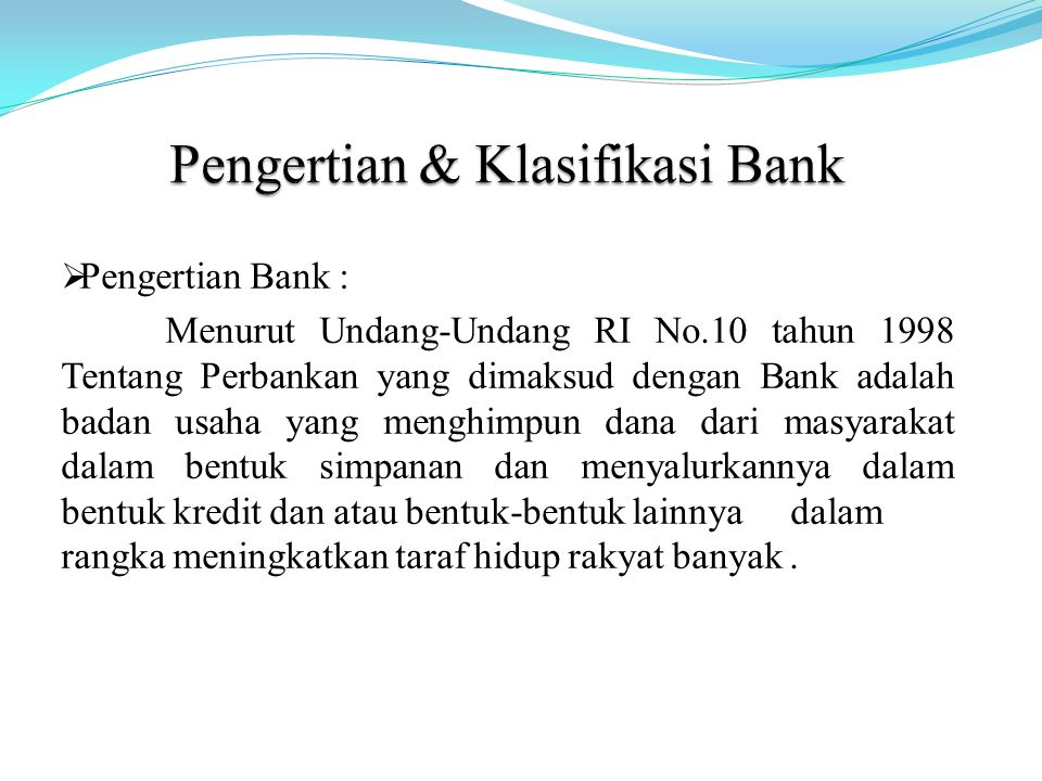 Pengertian & Klasifikasi Bank