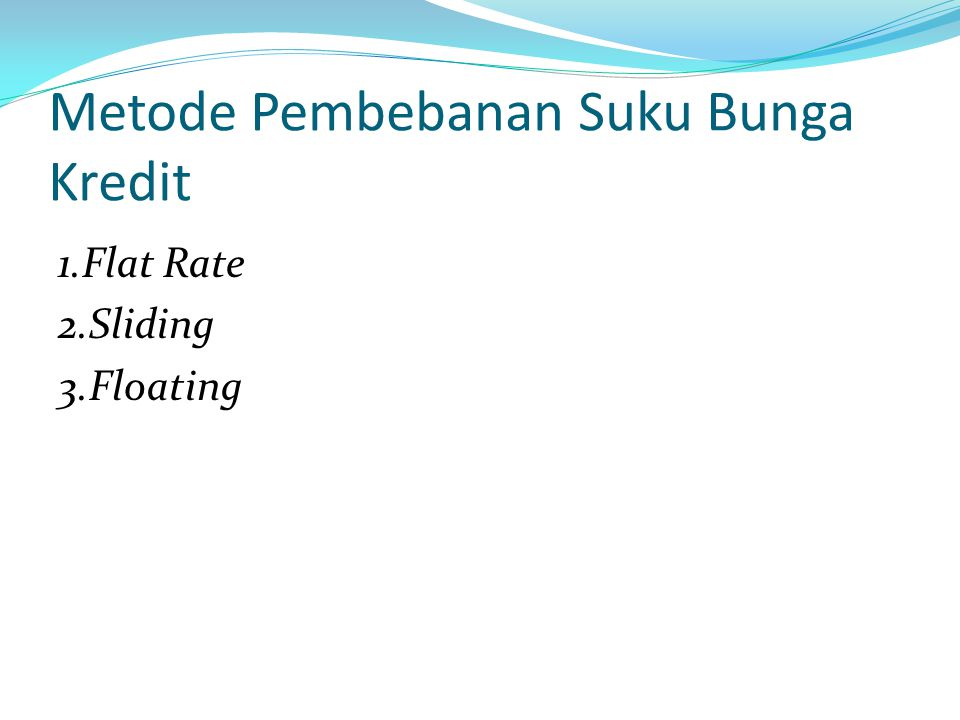 Metode Pembebanan Suku Bunga Kredit
